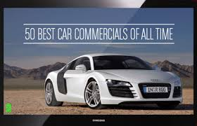 audi r8 ads the 50 best car commercials of all time complex