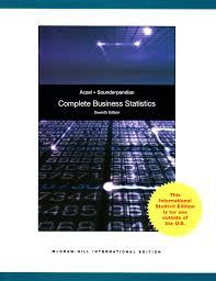 complete business statistics amazon co uk amir d aczel jayavel