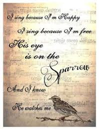 his eye is on the sparrow and i he watches me simply southern