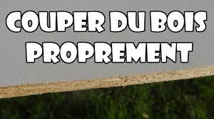 Plan De Travail Bois 3m by Couper Une Planche De Bois Proprement Nette Sans éclats Youtube