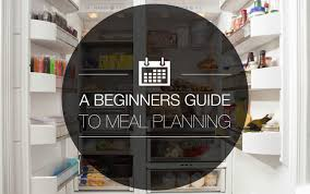 a beginners guide to meal planning myfitnesspal