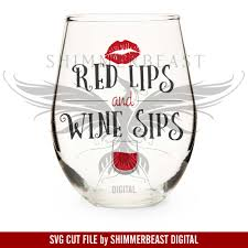 wine glass svg wine svg cut file red lips and wine sips svg wine quote svg