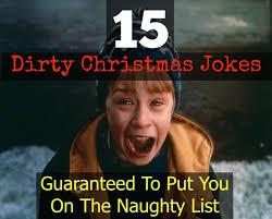 Naughty Christmas Memes - 15 dirty christmas jokes guaranteed to put you on the naughty list