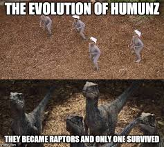 Raptor Memes - from human to dino imgflip