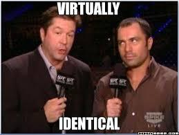 Joe Rogan Meme - virtually identical mike goldberg joe rogan mma meme the