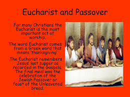 the eucharist and its significance different names known