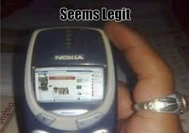 Nokia 3310 Meme - nokia 3310 can do it too meme by iyzwanang memedroid