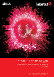 the guide to uk qualifications in malaysia 2013 14 by educationuk