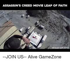 Assassin S Creed Memes - assassin s creed movie leap of faith eat sleep game repeat join