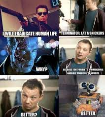 Eat A Snickers Meme - terminator eat a snickers snickers hungry commercials know