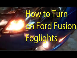 ford fusion hazard lights how to turn on ford fusion fog lights youtube