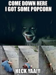Pop Corn Meme - come down here i got some popcorn heck yaa meme