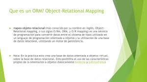 Object Relational Mapping Sonora Net U2013 Ernesto Ibarra Ppt Descargar