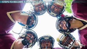 how to become a football coach education and career roadmap