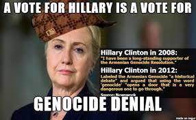 Armenian Memes - scumbag hillary genocide denial edition meme on imgur