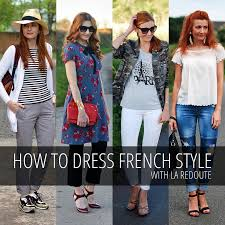 how to dress in french style one year as a la redoute brand