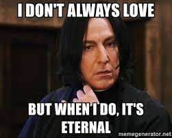 Snape Always Meme - images snape always meme