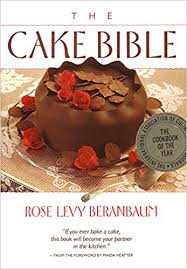 cake photos the cake bible levy beranbaum 8601419094141 books