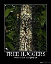 tree huggers demotivational poster fakeposters
