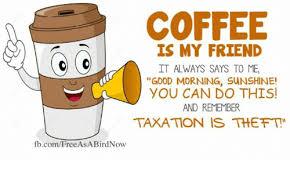 Good Morning Sunshine Meme - coffee is my friend it always says to me good morning sunshine