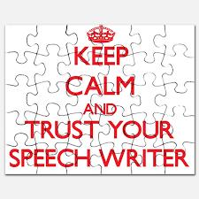 Persuasive Speech Topics T    Toys   Persuasive Speech Topics T        CafePress Keep Calm and trust your Speech Writer Puzzle