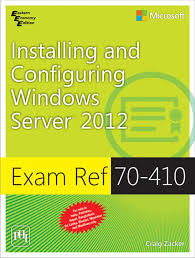 exam ref 70 410 installing and configuring windows server 2012