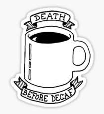 death before stickers redbubble