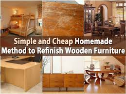 simple and cheap method to refinish wooden furniture