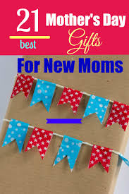 21 best mother u0027s day gifts for a new mom u2013 girls gift blog