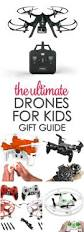 the ultimate drones for kids gift guide it is a keeper