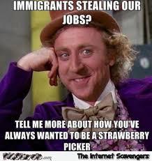 Meme Jobs - immigrants stealing our jobs funny meme pmslweb