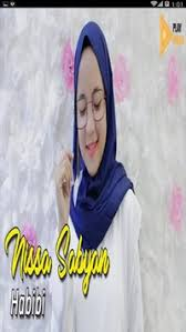 Ya Habibal Qolbi Ya Habibal Qolbi Mp3 Sholawat Nissa Sabyan For Android Apk