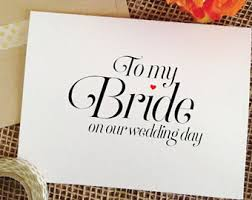 Card From Bride To Groom On Wedding Day Gift For Bride Groom To Bride Card To My Bride On Our Wedding