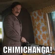 Anchorman Meme - anchorman 2 the legend continues chimichanga