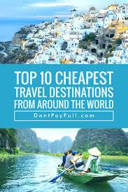 travel ideas images 4055 best travel ideas images destinations travel jpg