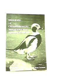 manual of ornamental waterfowl management by tarsnane simon the