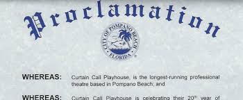 Curtain Call Playhouse Curtain Call Playhouse Receives A Proclamation From The City Of