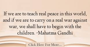 Mahatma Gandhi Quotes About War War Quotes