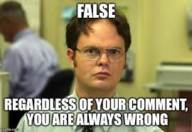 Always Meme - dwight schrute meme imgflip