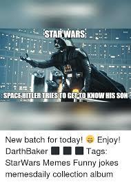 Memes Jokes - 25 best memes about starwars memes starwars memes