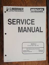 service manual mercury 6hp 8hp 9 9hp 10hp 15hp 90 827242r1 mariner