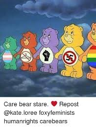 Care Bear Meme - care bear stare repost foxyfeminists humanrights carebears meme