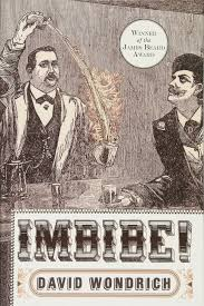imbibe updated and revised edition from absinthe cocktail to