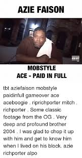 Paid In Full Meme - azie faison mobstyle ace paid in full tbt aziefaison mobstyle