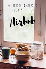 a beginner u0027s guide to airbnb u2014 along dusty roads