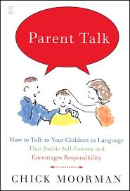 parent talk how to talk to your children in language that builds