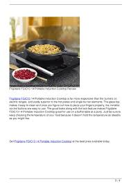 Portable Induction Cooktops Reviews Frigidaire Fgic13 14 Portable Induction Cooktop Review