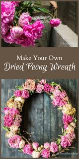 733 best floral love images on pinterest flowers plants and bouquet how to make a dried peony wreath
