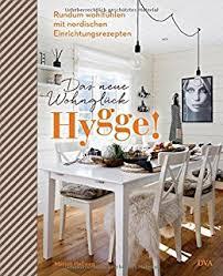 skandinavische wohnideen hygge glücklich wohnen skandinavische wohnideen zum wohlfühlen