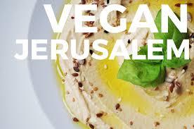 jerusalem cuisine vegan jerusalem my top 10 spots mostly amélie mostly amélie